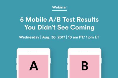 5 Mobile AB Test Results Webinar | Leanplum